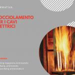 I cavi elettrici e la normativa antincendio. Il gocciolamento