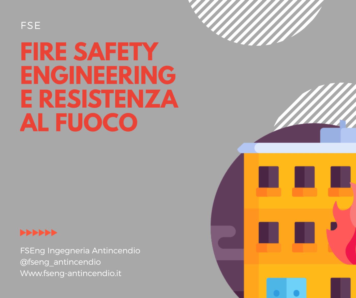 fire safety engineering e resistenza al fuoco