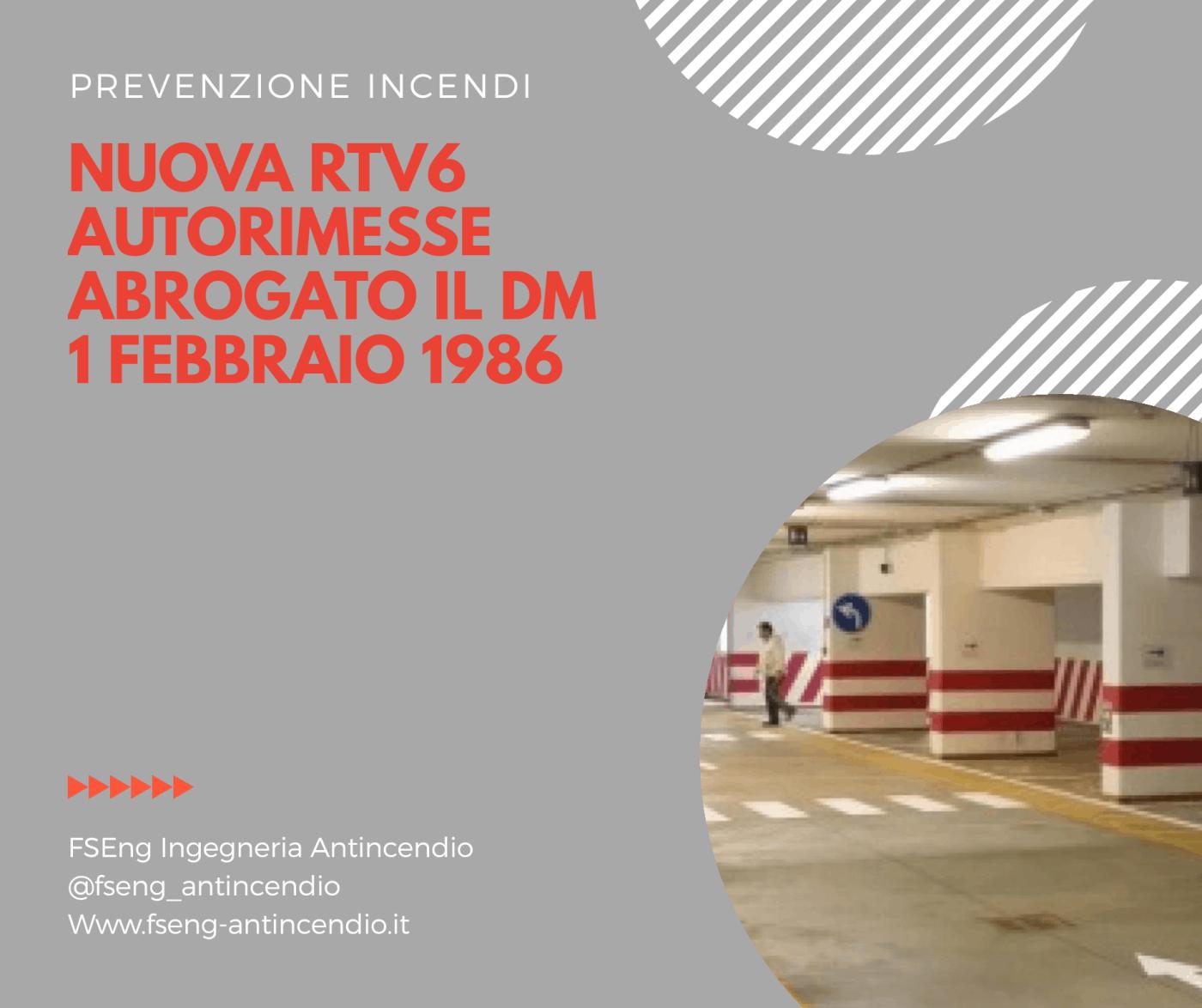 nuova rtv6 autorimesse abrogato dm 1 febbraio 1986
