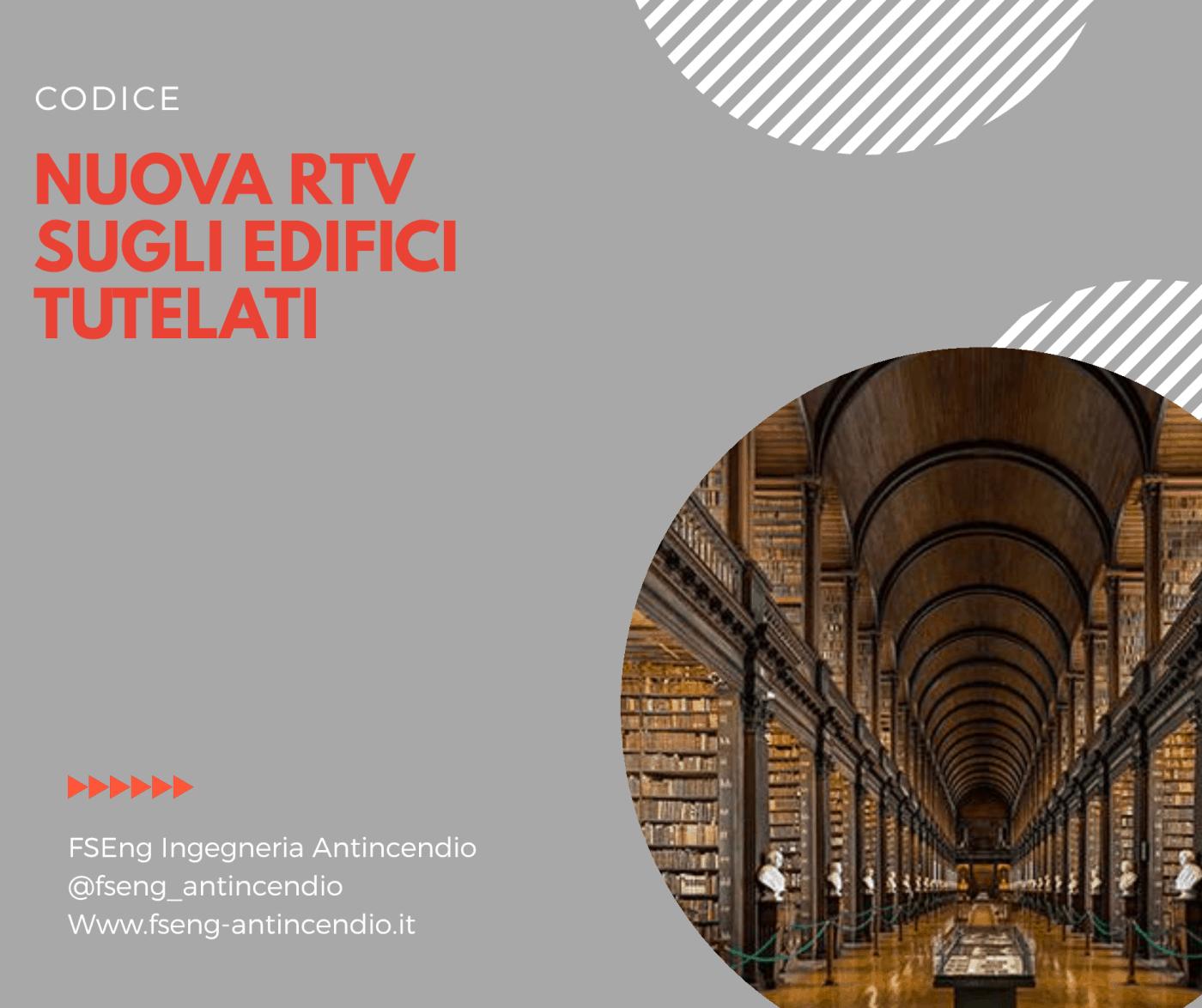 Nuova RTV10 edifici tutelati